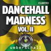 Dancehall Madness II