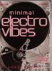 Minimal Electro Vibes